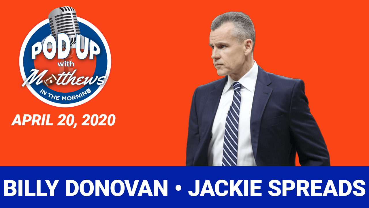 Billy Donovan thumbnail for Pod Up with Matthews in the Morning