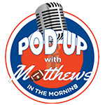 PodUp with Matthews in the Morning Logo